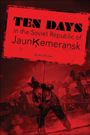 Ten Days in the Soviet Republic of Jaunķemeransk cover